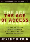 Jeremy Rifkin's 'The Age of Access' is a Sohodojo must-read.