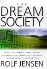 The Dream Society tells all about storytelling in 21st Century business...